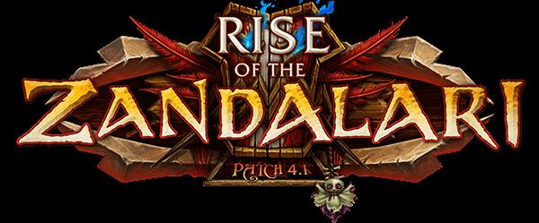 Patch 4.1: Rise of the Zandalari 赞达拉的崛起