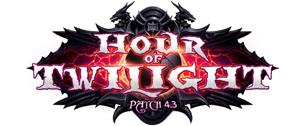 Patch 4.3: Hour of Twilight 暮光审判