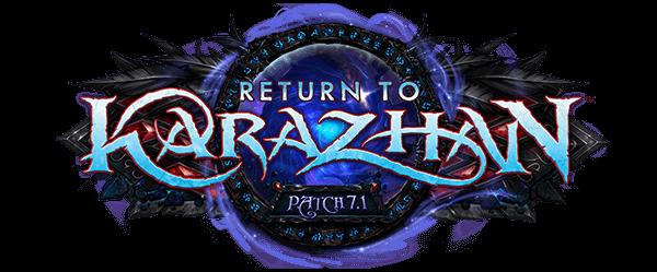 Patch 7.1: Return to Karazhan 重返卡拉赞