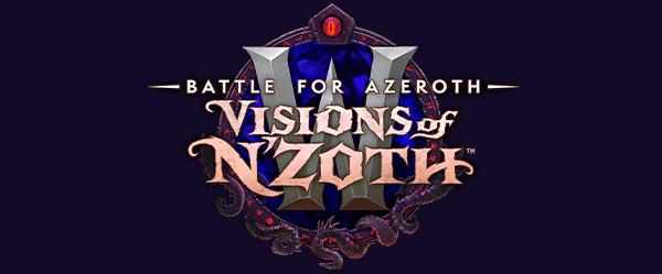 Patch 8.3: Visions of N'Zoth 恩佐斯的幻象
